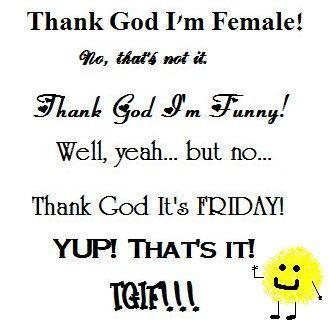 Thank God Its Friday Quotes Funny Llll