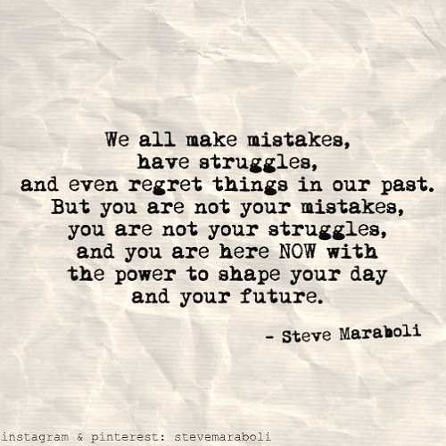 Steve Maraboli, Encouragement, Monday
