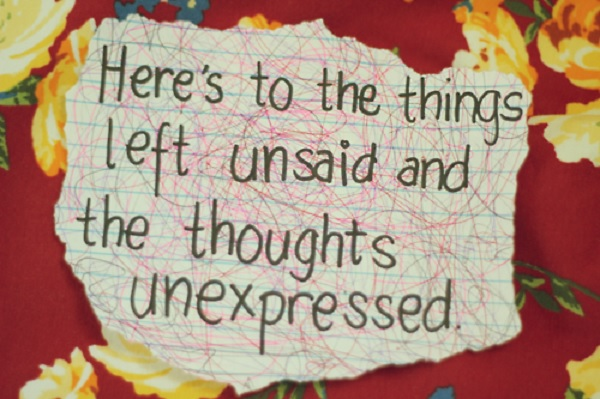 Things Unsaid, Thoughts Unexpressed